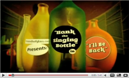 Hank, la botella que canta. Friends of Glass