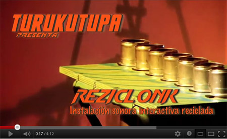 Video de Reciclonk - Turukutupá