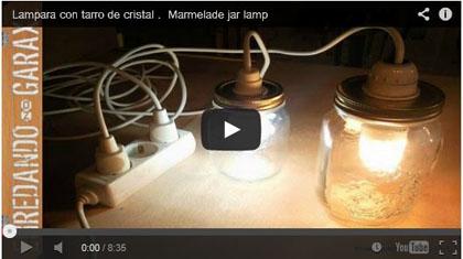 Lámpara con tarro de cristal. Marmelade jar lamp - Enredando No Garaxe