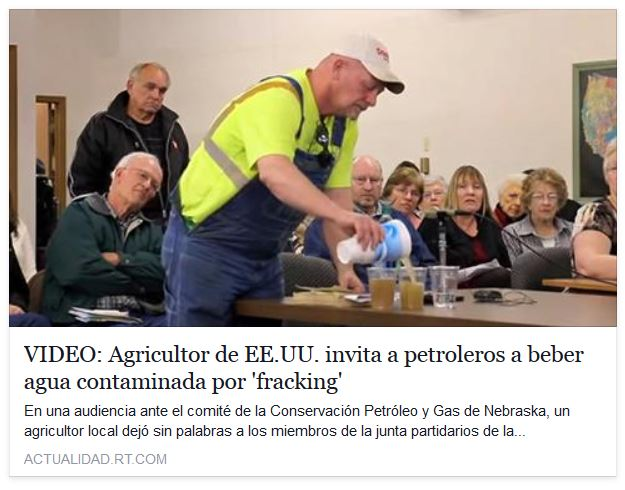 RT -Video Agricultor EEUU agua contaminada por fracking